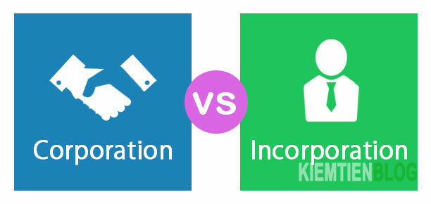 Corporation Vs Incorporation